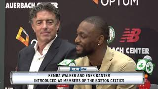 Kemba Walker And Enes Kanter Introduced As Members Of The Boston Celtics