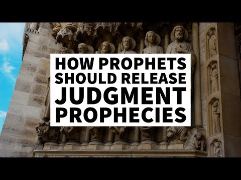 How Should Prophets Release a Word of Judgment