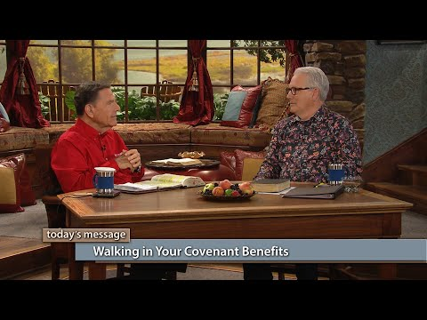Walking In Your Covenant Benefits