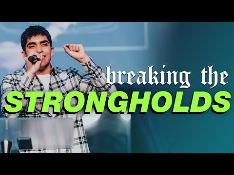 Breaking off STRONGHOLDS in your life! - Jacob Ochoa