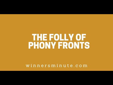 The Folly of Phony Fronts // The Winner's Minute With Mac Hammond