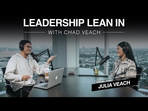 Leadership Lean In with Chad and Julia Veach