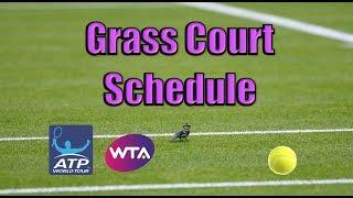 Grass Court Season Schedule Explained