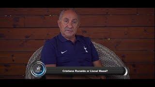 Ronaldo or Messi – Spurs legend Ossie Ardiles decides!