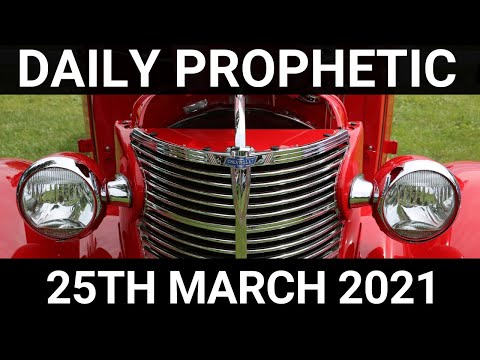 Daily Prophetic 25 March 2021 4 of 7