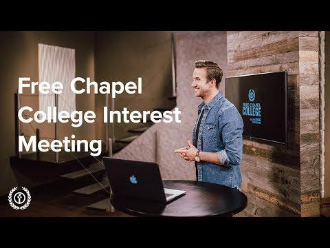 Free Chapel College Interest Meeting