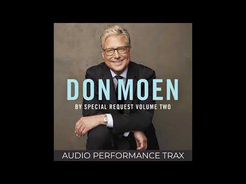 Don Moen - I Want to Know You More (Audio Performance Trax)