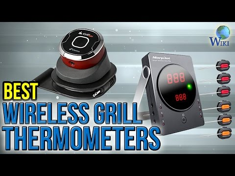8 Best Wireless Grill Thermometers 2017 - UCXAHpX2xDhmjqtA-ANgsGmw