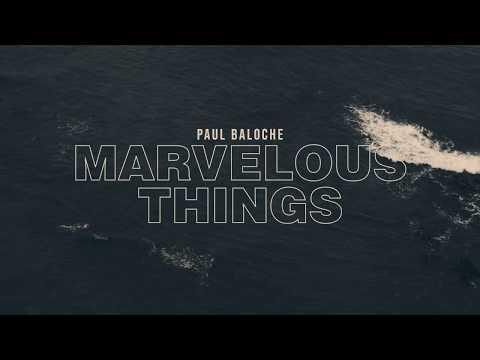 Paul Baloche - Marvelous Things ft. Kari Jobe (Official Lyric Video)