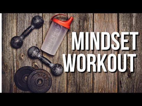Mindset Workout!