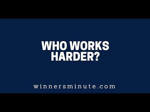 Who Works Harder?  The Winner's Minute With Mac Hammond