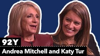Andrea Mitchell in Conversation with Katy Tur