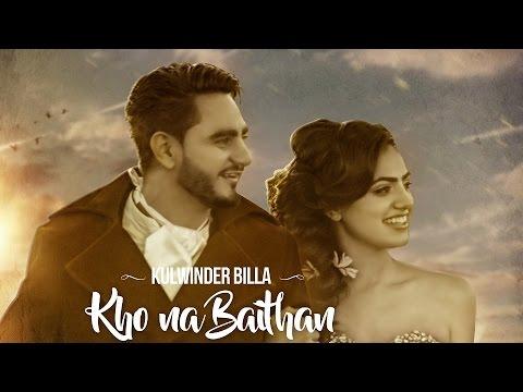KHO NA BAITHAN LYRICS - Kulwinder Billa | Punjabi Song