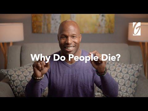 Why do People Die?  Teaching by Mondoe Davis