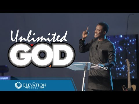 Unlimited God  Pastor Godman Akinlabi