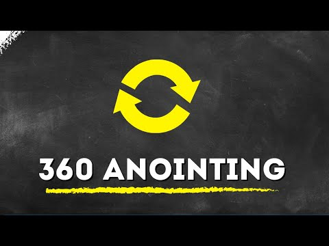 The 360 Anointing