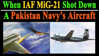 When IAF MiG-21 Downed a Pakistani Navy's Flight Atlantique-91 Aircraft