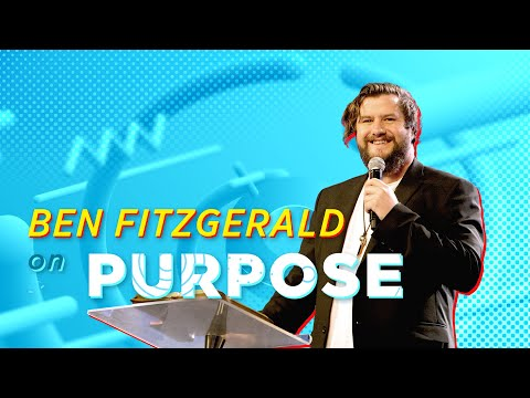 Purpose  Ben Fitzgerald  Cornerstone Community Church  CSCC Online