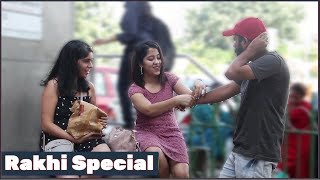 Asking Girls To Be My Sister With Twist  | Rakhi Special | BB Pranks