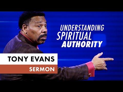 Understanding Spiritual Authority - Tony Evans Sermon