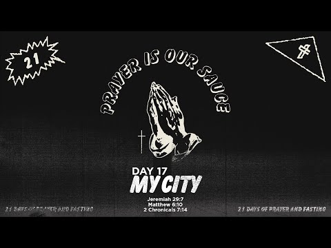 21 Days of Prayer // Day 17 // My City