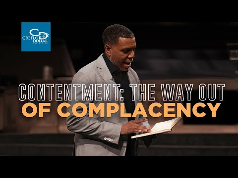 Contentment: The Way Out Of Complacency