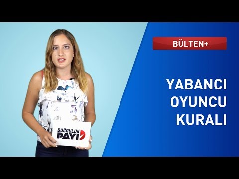 Türkiye'de Yabancı Futbolcu Kuralı Nasıl İşliyor?