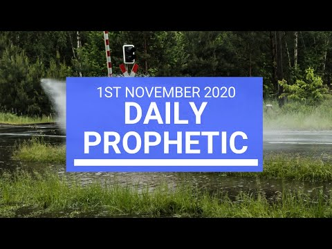 Daily Prophetic 1 November 2020 5 of 12 Daily Prophetic Word