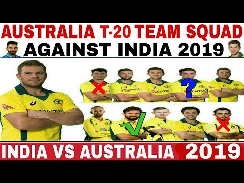 Australia team T-20 full squad against India 2019 | #indiacrickettv