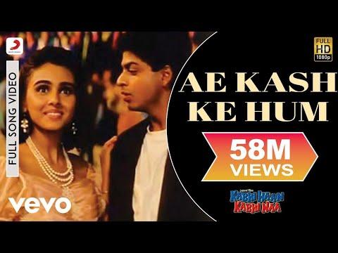 Ae Kash Ke Hum - Kabhi Haan Kabhi Naa | Shah Rukh Khan | Suchitra Krishnamurthy - UC3MLnJtqc_phABBriLRhtgQ