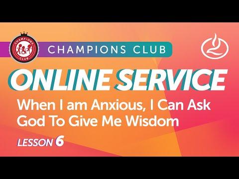 Champions Club Online Service  Week 6