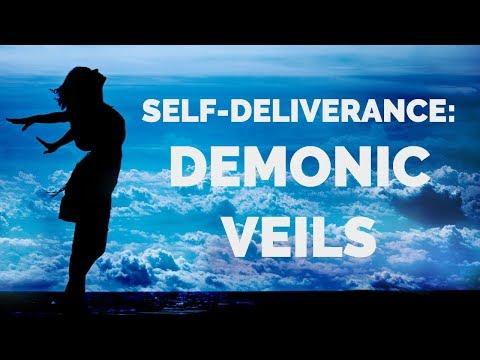 Deliverance from Demonic Veils  Self-Deliverance Prayers
