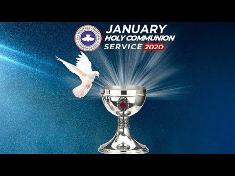 RCCG JANUARY 2020 HOLY COMMUNION SERVICE - LET THERE BE LIGHT