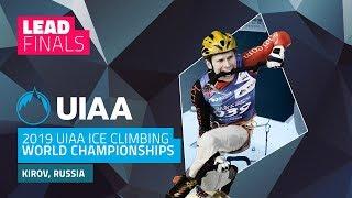 Kirov, Russia l Lead Finals l 2019 UIAA Ice Climbing World Championships