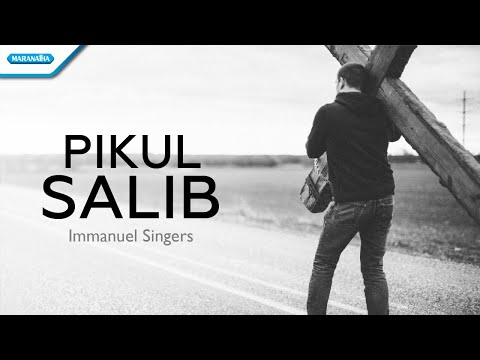 Pikul Salib - Immanuel Singers (with lyric)