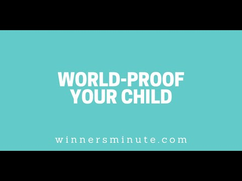 World-Proof Your Child // The Winner's Minute With Mac Hammond