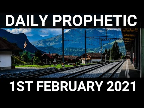 Daily Prophetic 1 February 2021 3 of 7