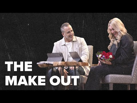 The Make Out  Turning Point Church