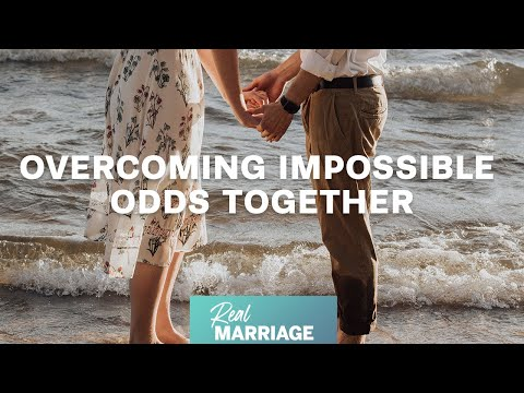 Overcoming Impossible Odds Together  Mark and Grace Driscoll