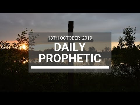 Daily Prophetic 18 October Word 6