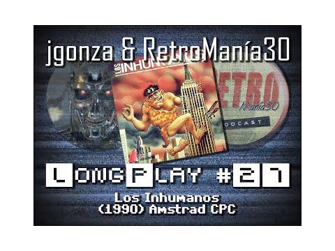 Los Inhumanos - Amstrad CPC Longplay