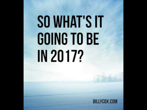 Whats It Going to Be in 2017 - Billy Cox