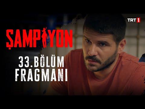 Şampiyon 33.Bölüm Fragmanı