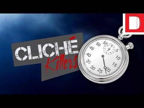 Cliché Killers | The Stopwatch