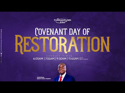 COVENANT DAY OF RESTORATION SERVICE  22, AUGUST  2021 FAITH TABERNACLE