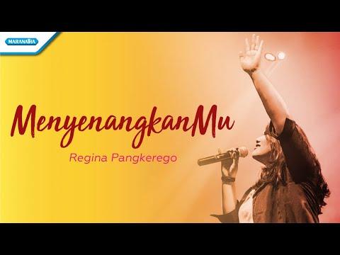 Regina Pangkerego - MenyenangkanMu
