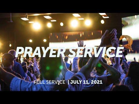 July 11, 2021  Prayer Service  Bethel Church