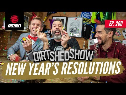 How To Keep New Years Resolutions   Dirt Shed Show Ep. 200