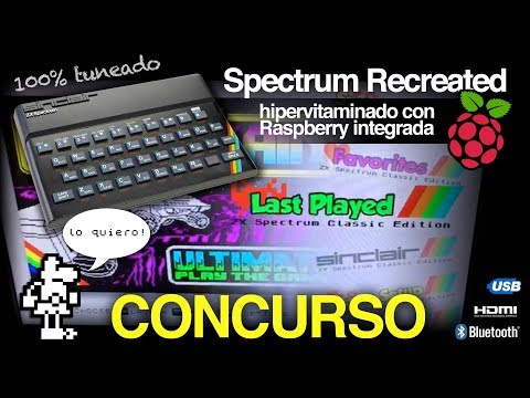Concurso Spectrum Recreated Raspberry Pi. 100% tuneado. Puede ser tuyo.