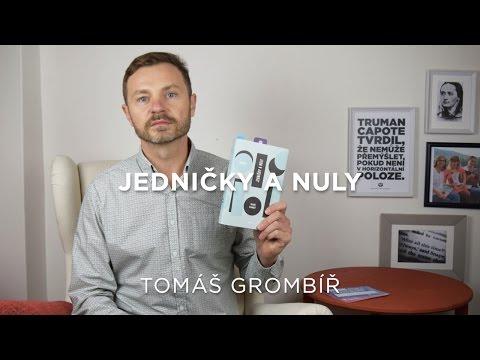 Tomáš Grombíř představuje román Jedničky a nuly + autorské čtení